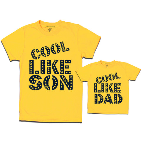 cool like son cool like dad t shirts