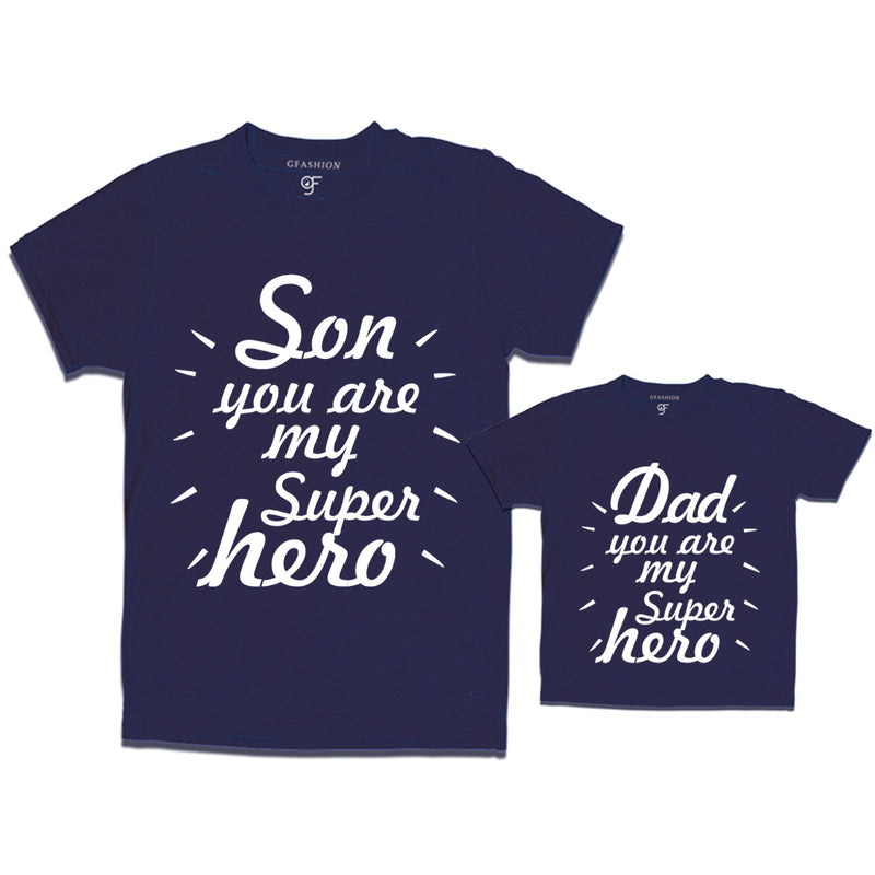 son you are my super hero dad you are my super hero