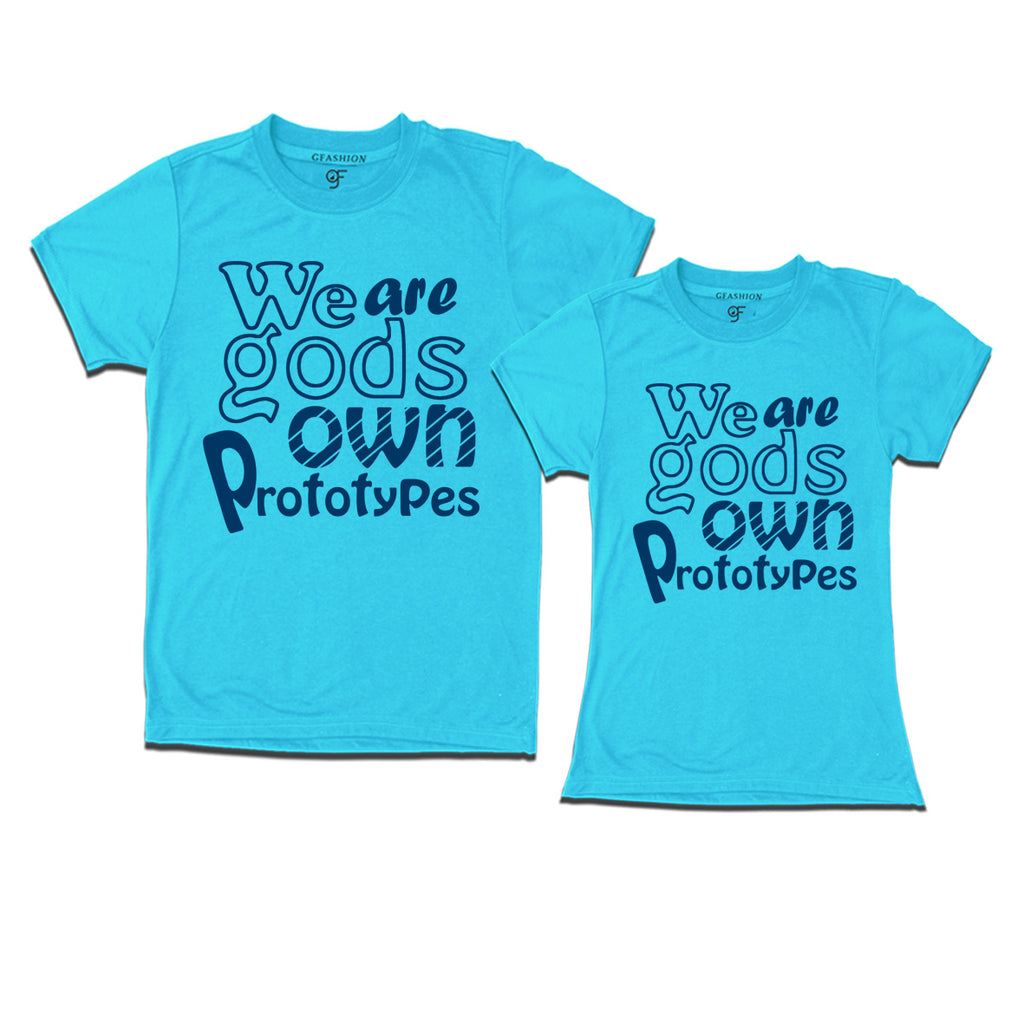 we are gods own prototypes