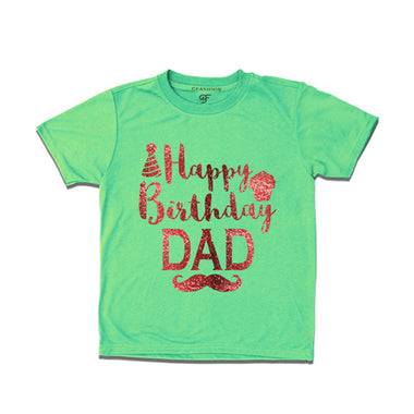 happy birthday dad from son-daughter t shirts-pistagreen