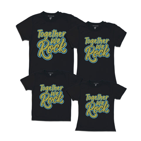 together we rock family t shirts-black