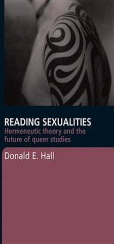 Reading Sexualities, Donald E. Hall
