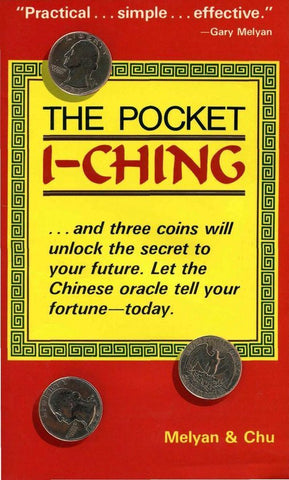 Pocket I-Ching, Gary G. Melyan