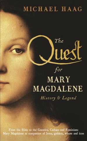 Quest for Mary Magdalene, Michael Haag