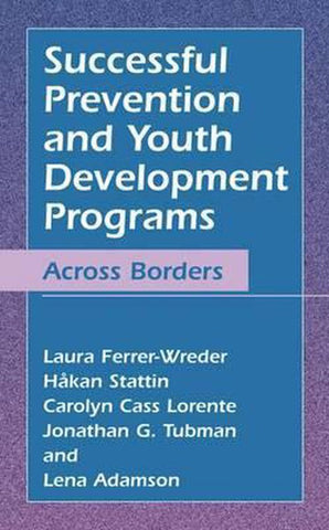 Successful Prevention and Youth Development Programs, Carolyn Cass Lorente