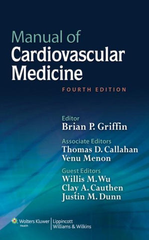 Manual of Cardiovascular Medicine, Brian P. Griffin