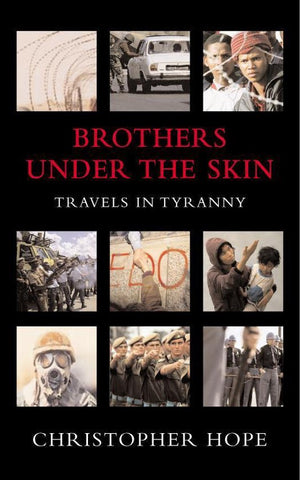 Brothers Under The Skin, Christopher Hope