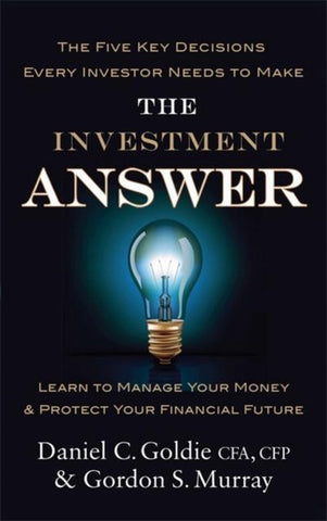 The Investment Answer, Gordon Murray