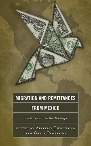 Migration and Remittances from Mexico, Alfredo Cuecuecha