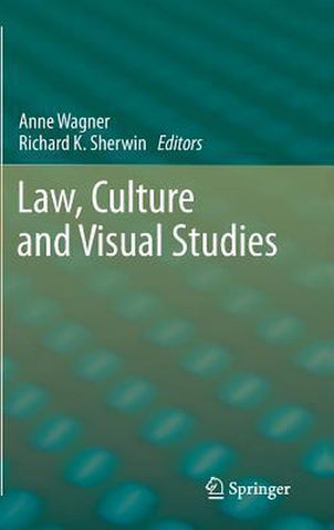 Law, Culture and Visual Studies, Springer