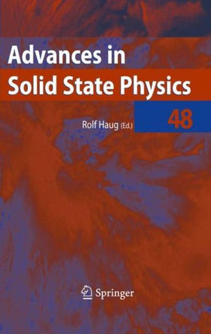 Advances in Solid State Physics 48, Springer