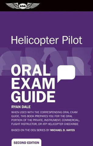 Helicopter Pilot Oral Exam Guide, Ryan Dale