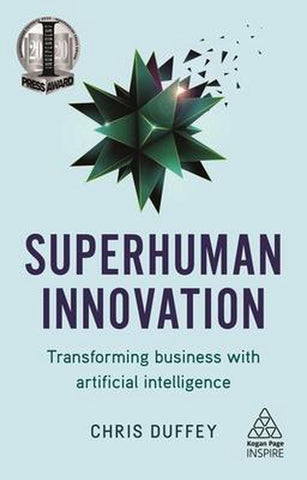 Superhuman Innovation, Chris Duffey