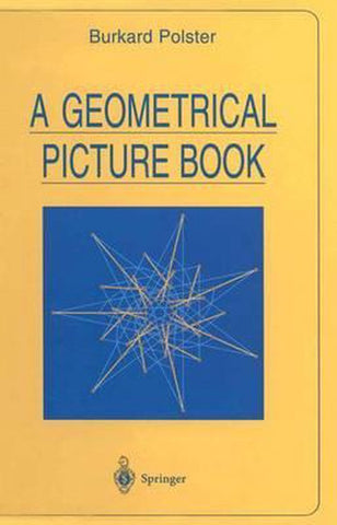 A Geometrical Picture Book, Burkard Polster