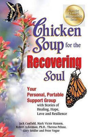Chicken Soup for the Recovering Soul, Jack Canfield