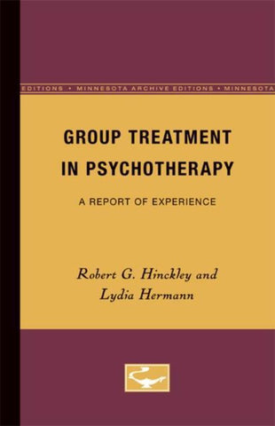 Group Treatment in Psychotherapy, Robert G. Hinckley