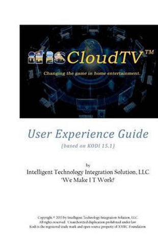 Itiscloudtv User Experience Guide, MR Larry L Broussard