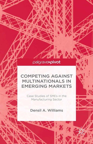 Competing against Multinationals in Emerging Markets, D. Williams