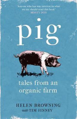 PIG, Helen Browning