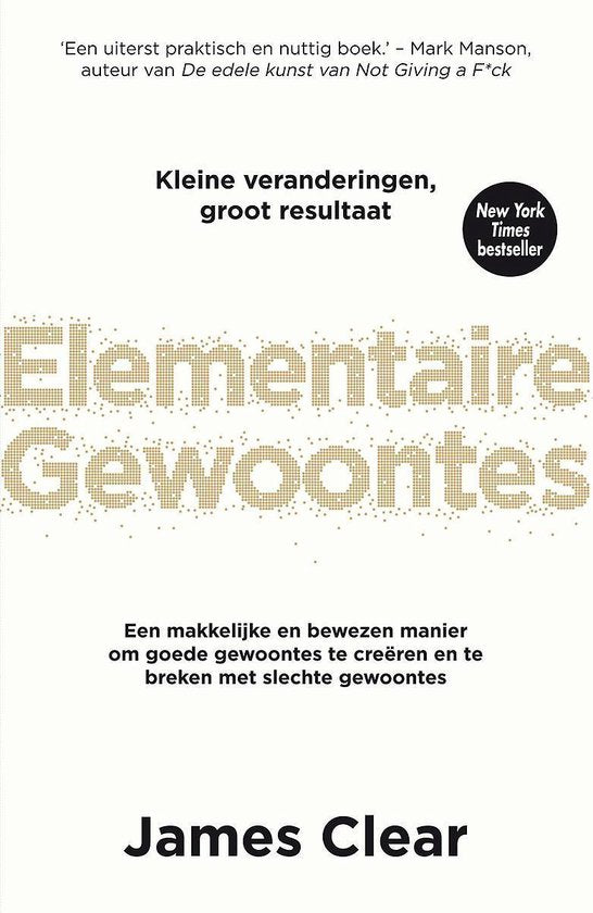 Elementaire gewoontes, James Clear