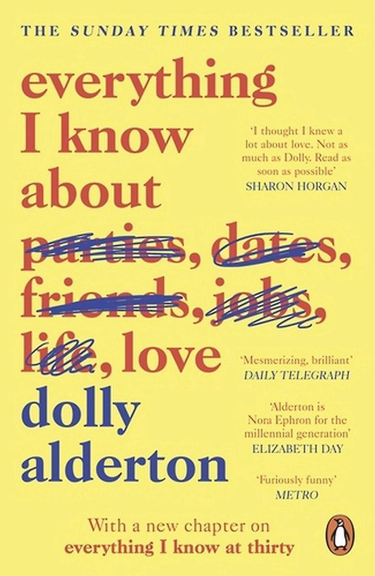 Everything I Know About Love, Dolly Alderton