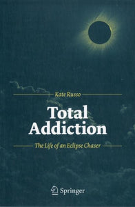 Total Addiction, Kate Russo