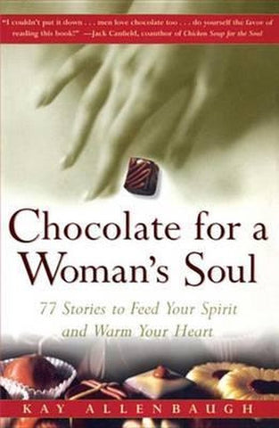 Chocolate for a Woman's Soul, Kay Allenbaugh