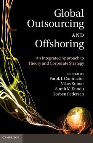Global Outsourcing and Offshoring, Contractor, Farok J.