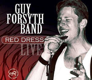 Red Dress, Guy Forsyth Band