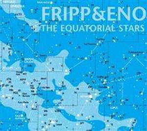 The Equatorial Stars (LP), Fripp & Eno