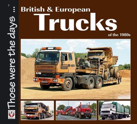 British and European Trucks of the 1980s, Colin Peck