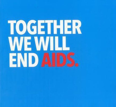 Together we will end AIDS, United Nations