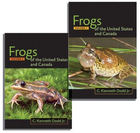 Frogs of the United States and Canada, 2-vol. set, C. Kenneth Dodd Jr.