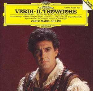 Verdi: Il Trovatore [Highlights], Placido Domingo