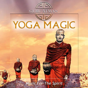 Yoga Magic-Music For The Spiri, Guru Atman