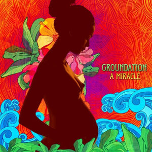 A Miracle, Groundation