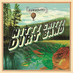 Anthology, Nitty Gritty Dirt Band
