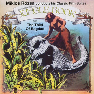 Miklos Rozsa: Jungle Book; Thief of Baghdad, Miklos Rozsa