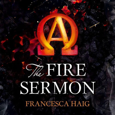 The Fire Sermon (Fire Sermon, Book 1), Francesca Haig
