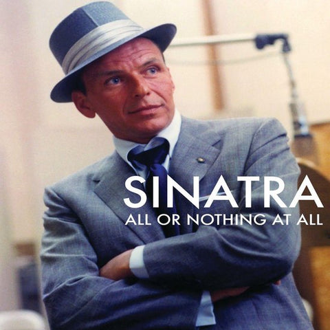 All Or Nothing At All, Sinatra, Frank
