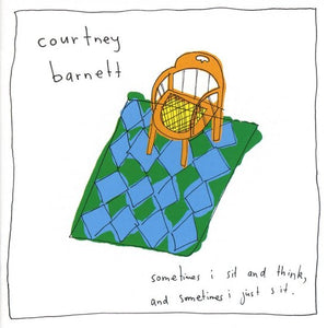 Sometimes I Sit and Think, And Sometimes I Just Sit, Courtney Barnett