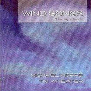 Wind Songs, Michael Hoppe