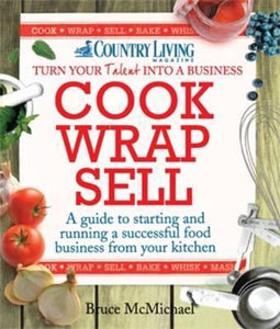 Cook Wrap Sell, Bruce Mcmichael