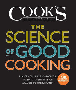 The Science Of Good Cooking, America's test kitchen