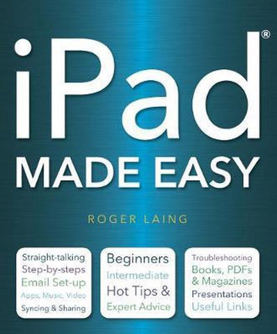iPad Made Easy, Roger Laing