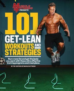 101 Get Lean Workouts and Strategies, Muscle & Fitness Magazine