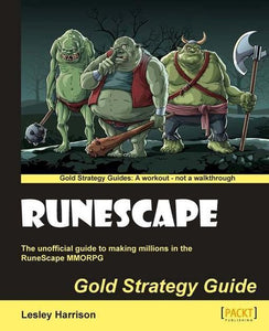 Runescape Gold Strategy Guide, Lesley A. Harrison
