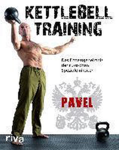 Kettlebell-Training, Pavel Tsatsouline