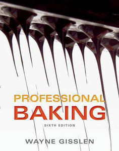 Professional Baking 6e with Professional Baking Method Card Package Set, Wayne Gisslen