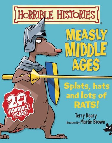 Measly Middle Ages, Terry Deary